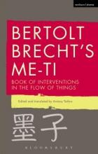 Brecht, Bertolt Bertolt Brecht`s Me-ti