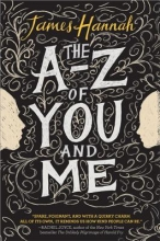Hannah, James The A to Z of You and Me