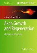Andrew J. Murray Axon Growth and Regeneration