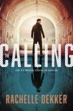 Dekker, Rachelle The Calling