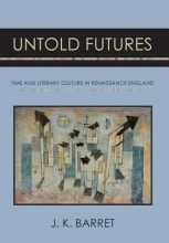 Barret, J. K. Untold Futures