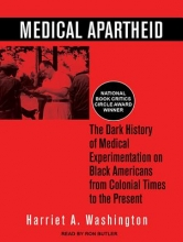 Washington, Harriet A. Medical Apartheid