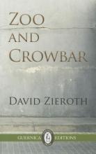 Zieroth, David Zoo and Crowbar