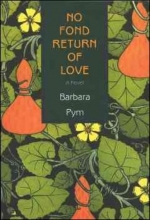 Pym, Barbara No Fond Return of Love