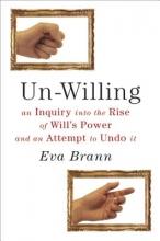 Eva Brann Un-Willing