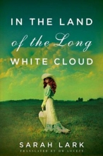 Lark, Sarah In the Land of the Long White Cloud