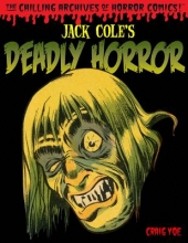 Cole, Jack Chilling Archives of Horror Comics! 4