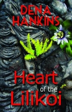 Hankins, Dena Heart of the Lilikoi