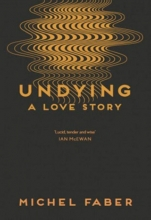 Michel,Faber Undying