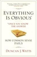 Duncan J. (Author) Watts Everything is Obvious