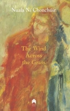 Chonchuir, Ni Nuala The Wind Across the Grass