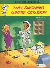 Morris & Goscinny The Dashing White Cowboy