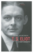 Worthen, John T. S. Eliot