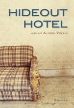 Young, Janine Alyson Hideout Hotel