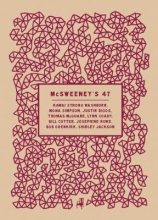 McSweeney`s, Issue 47