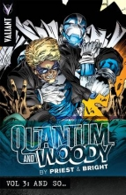 Priest, Christopher Quantum and Woody by Priest & Bright 3