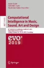 Aniko Ekart,   Antonios Liapis,   Maria Luz Castro Pena Computational Intelligence in Music, Sound, Art and Design