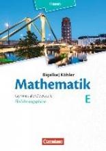 Bigalke, Anton,   Köhler, Norbert,   Ledworuski, Gabriele,   Kuschnerow, Horst Mathematik Gymnasiale Oberstufe Einführungsphase Band E - Schülerbuch - Hessen