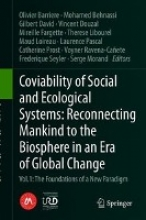 Olivier Barriere,   Voyner Ravena-Canete,   Mohamed Behnassi,   Gilbert David Coviability of Social and Ecological Systems: Reconnecting Mankind to the Biosphere in an Era of Global Change