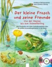 Reichenstetter, Friederun Der kleine Frosch und seine Freunde