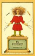 Hoffmann, Heinrich Der Struwwelpeter oder lustige Geschichten und drollige Bilder