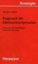 Zabka, Thomas Pragmatik der Literaturinterpretation