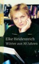 Heidenreich, Elke Wörter aus 30 Jahren