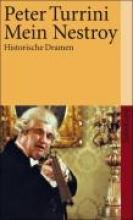 Turrini, Peter Mein Nestroy