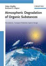 Klöpffer, Walter Atmospheric Degradation of Organic Substances