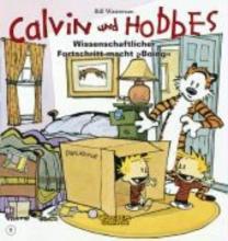 Watterson, Bill Calvin & Hobbes 06 - Wissenschaftlicher Fortschritt macht ,,Boing`