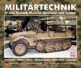 , Militärtechnik in den Museen Sinsheim und Speyer