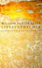 Yeats, William Butler Liebesgedichte