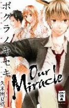 Kumeta, Natsuo Our Miracle 04