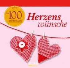 Die 100 schnsten Herzenswnsche