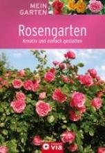 Mein Garten - Rosengarten