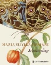 Heard, Kate Maria Sibylla Merians Schmetterlinge