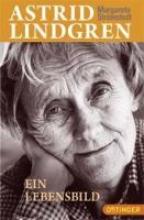 Strömstedt, Margareta Astrid Lindgren - Ein Lebensbild