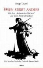 Tatzel, Sepp Wien stirbt anders