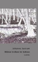 Jastram, Johanne Bl�ten treiben im Schnee