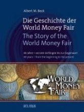 Beck, Albert M. Die Geschichte der World Money Fair – The Story of the World Money Fair
