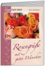 Zachmann, Doro Rosengre mit guten Wnschen