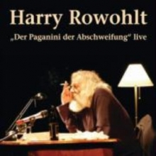 Rowohlt, Harry Der Paganini der Abschweifung/2 CD`s