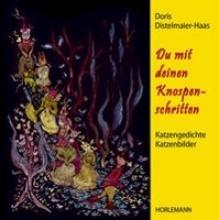 Distelmaier-Haas, Doris Du mit deinen Knospenschritten