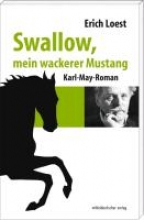 Loest, Erich Swallow, mein wackerer Mustang