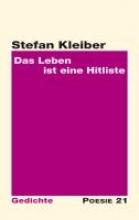 Kleiber, Stefan Das Leben ist eine Hitliste