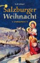 Zillinger, Karl Salzburger Weihnacht
