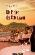 Naumann, Bernd Die Pinien der Cote dAzur