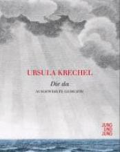 Krechel, Ursula Die da
