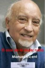 Vicent, Manuel El azar de la mujer rubia