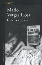 Vargas Llosa, Mario Cinco esquinas